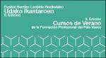 II. Edición de los Cursos de Verano de la Formación Profesional del País Vasco